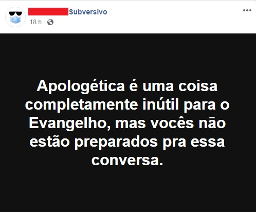 Subversivo contra a Apologética